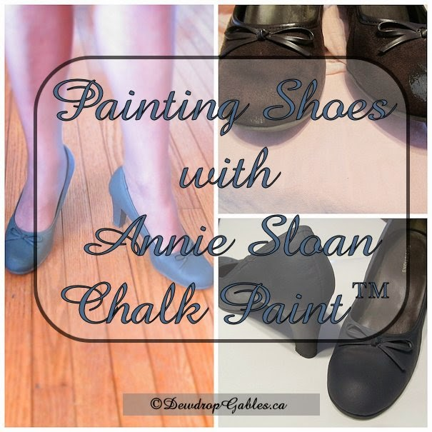 dewdropgables.ca/painting-shoes-annie-sloan-chalk-paint
