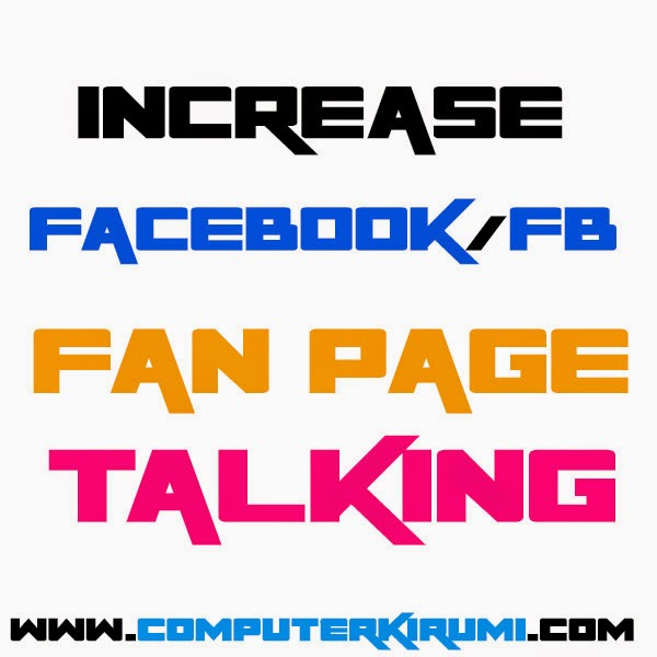 Increase Facebook/Fb fan page talking