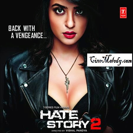 Hate Story 2 Telugu Mp3 Songs Free  Download  2014