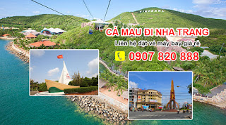 Thông tin giá vé máy bay Cà Mau đi Nha Trang