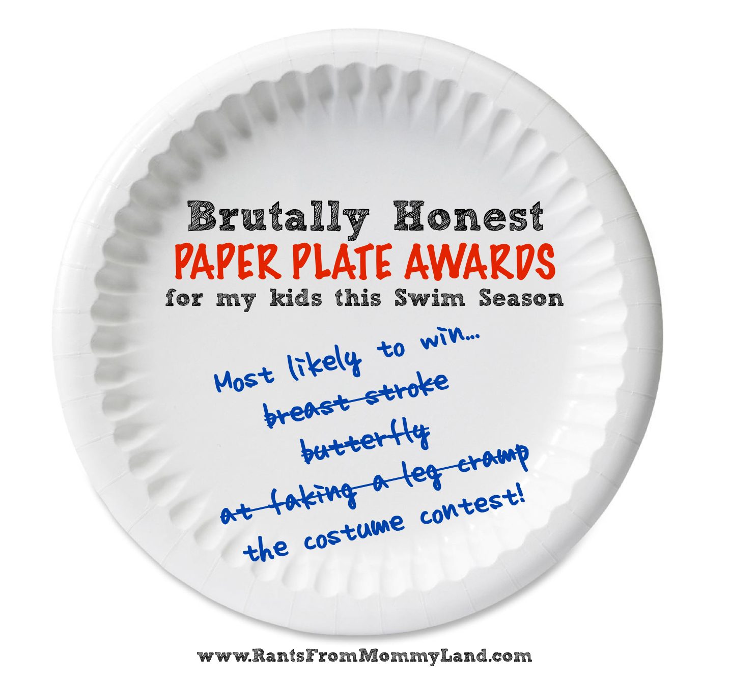 RANTS FROM MOMMYLAND: Brutally Honest Paper Plate Awards ...