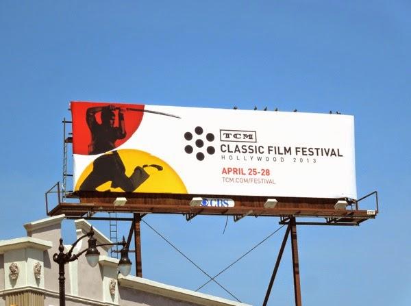 TCM Classic Film Festival 2013 billboard