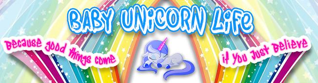 Baby Unicorn Life