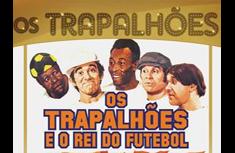 Pelé e os Trapalhões