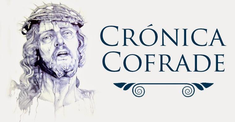 Crónica Cofrade