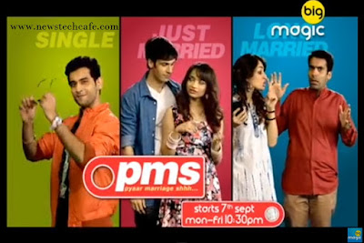Pyar Marriage Shhh..(PMS) Big Magic Upcoming Show Wiki Story |StarCast |Promo |Timing |Song |Pics