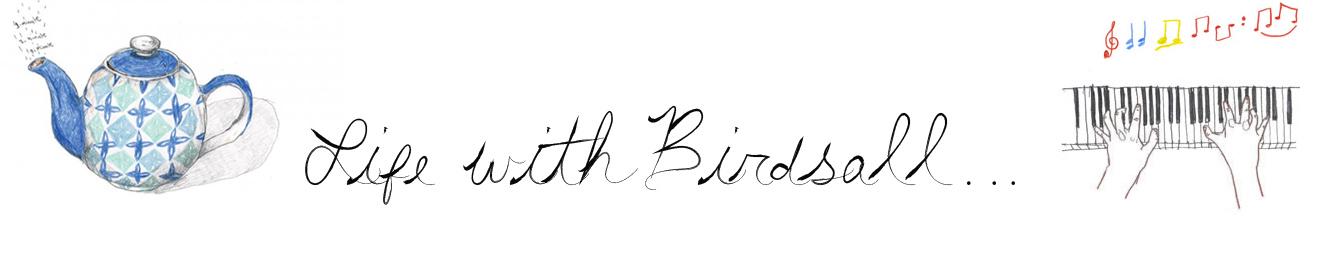 Life with Birdsall