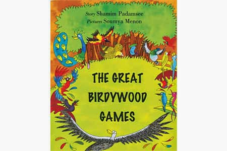 The Great Birdywood Games by Shamim Padamsee