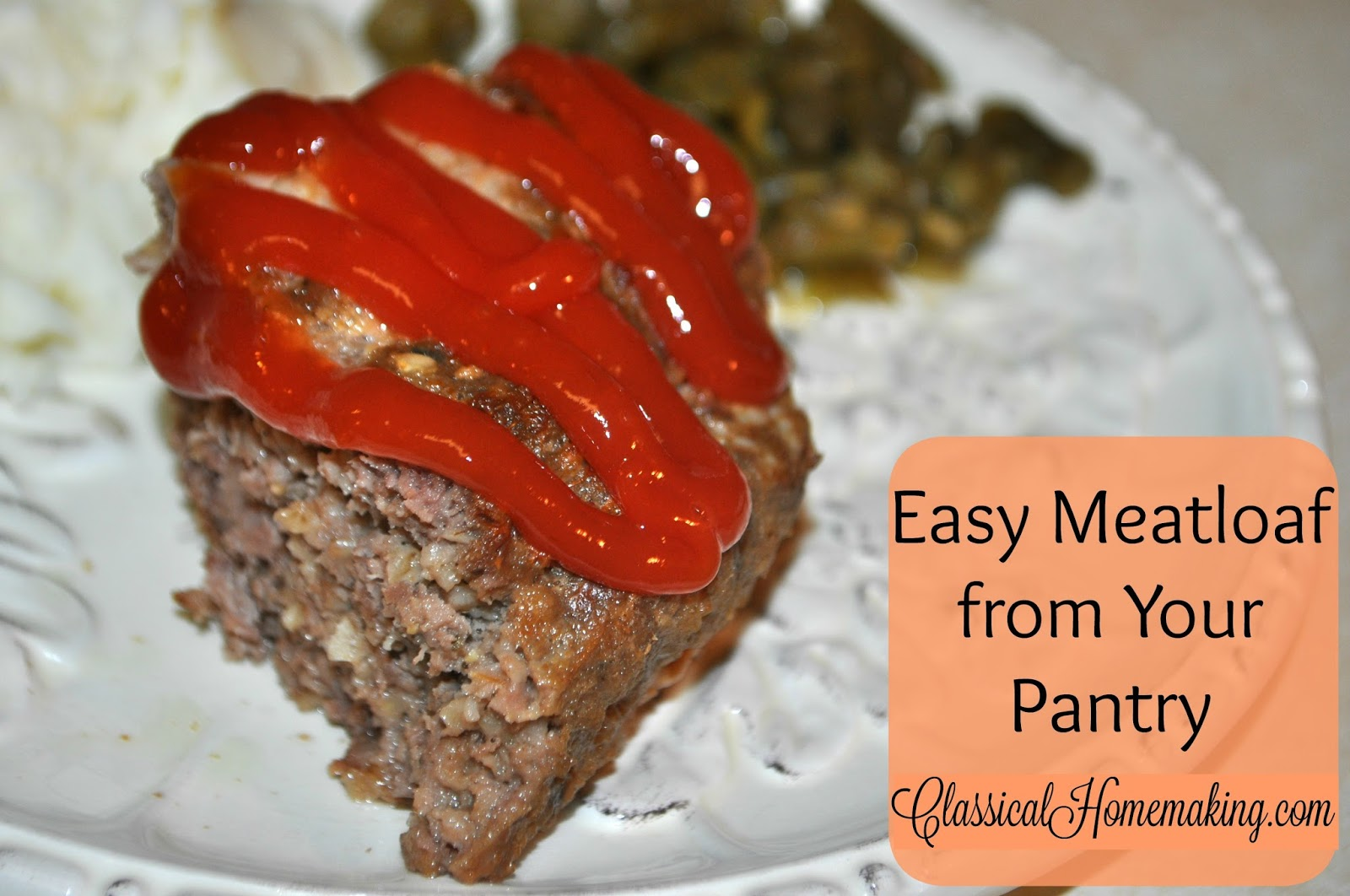 Easy Meatloaf from Your Pantry -- Family Frugal Recipe