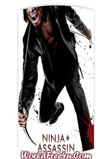 Poster Of Ninja Assassin (2009) In Hindi English Dual Audio 300MB Compressed Small Size Pc Movie Free Download Only At World4ufree.Org