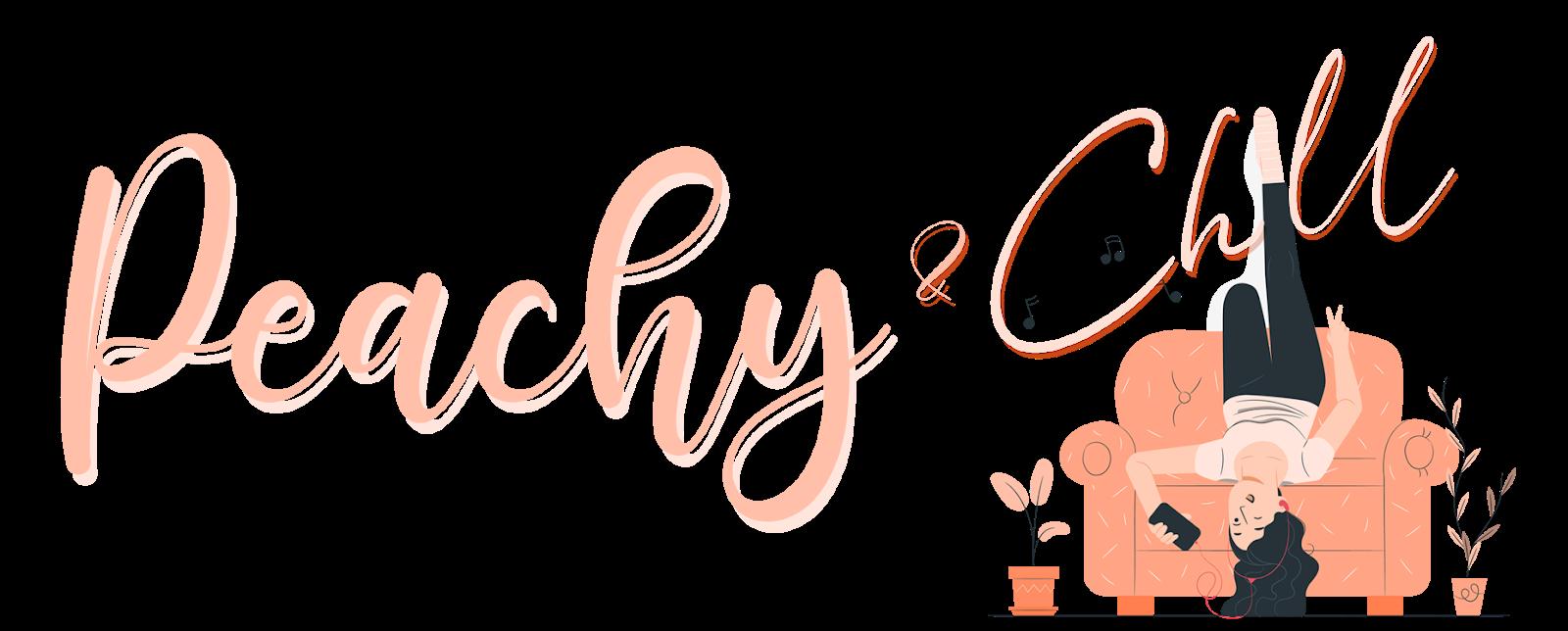 Peachy & Chill