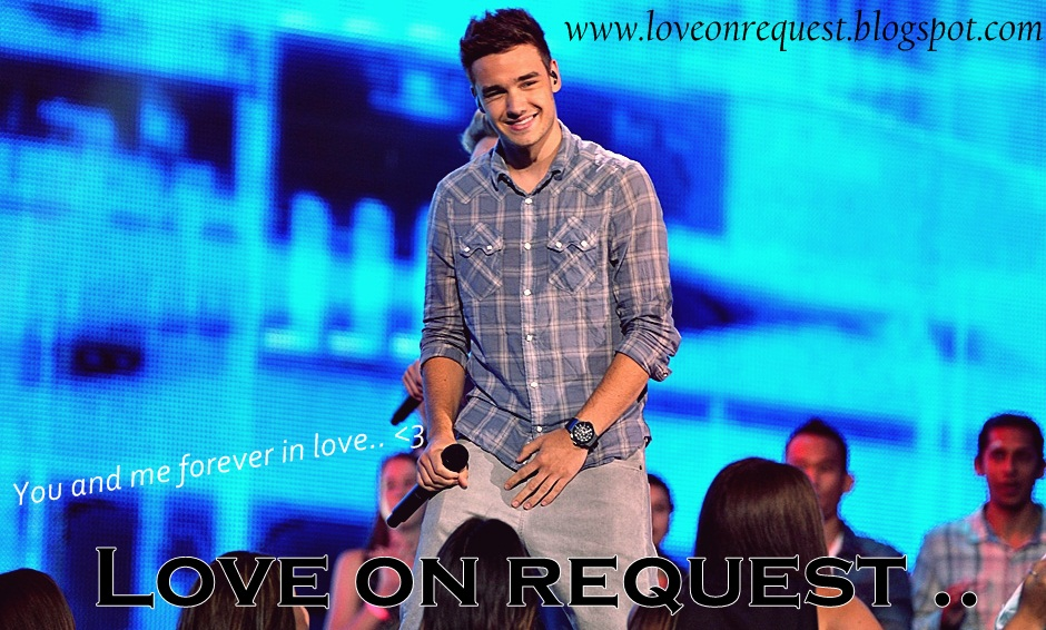Love on request . !♥