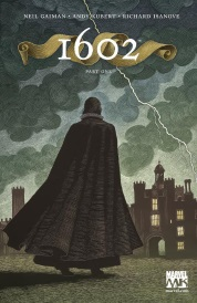Cover of Marvel 1602, featuring a woodcut of dark-cloaked figure striding towards the lit gatehouse of a large palace. Lightning bisects the cloudy sky above the person.