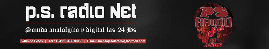 PS Radio Net | Sonido Analogico y Digital las 24 Hs
