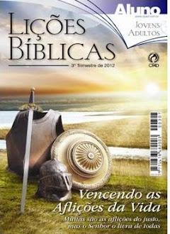 LIÇÕES BÍBLICAS 3º TRIMESTRE DE 2012