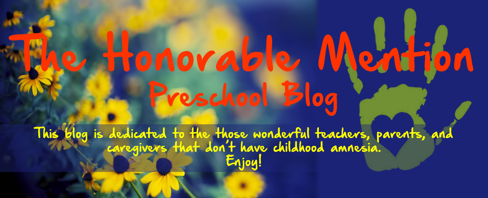 The Honorable Mention Preschool Blog