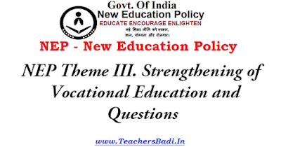 NEP Theme,Strengthening of Vocational Education,Questions