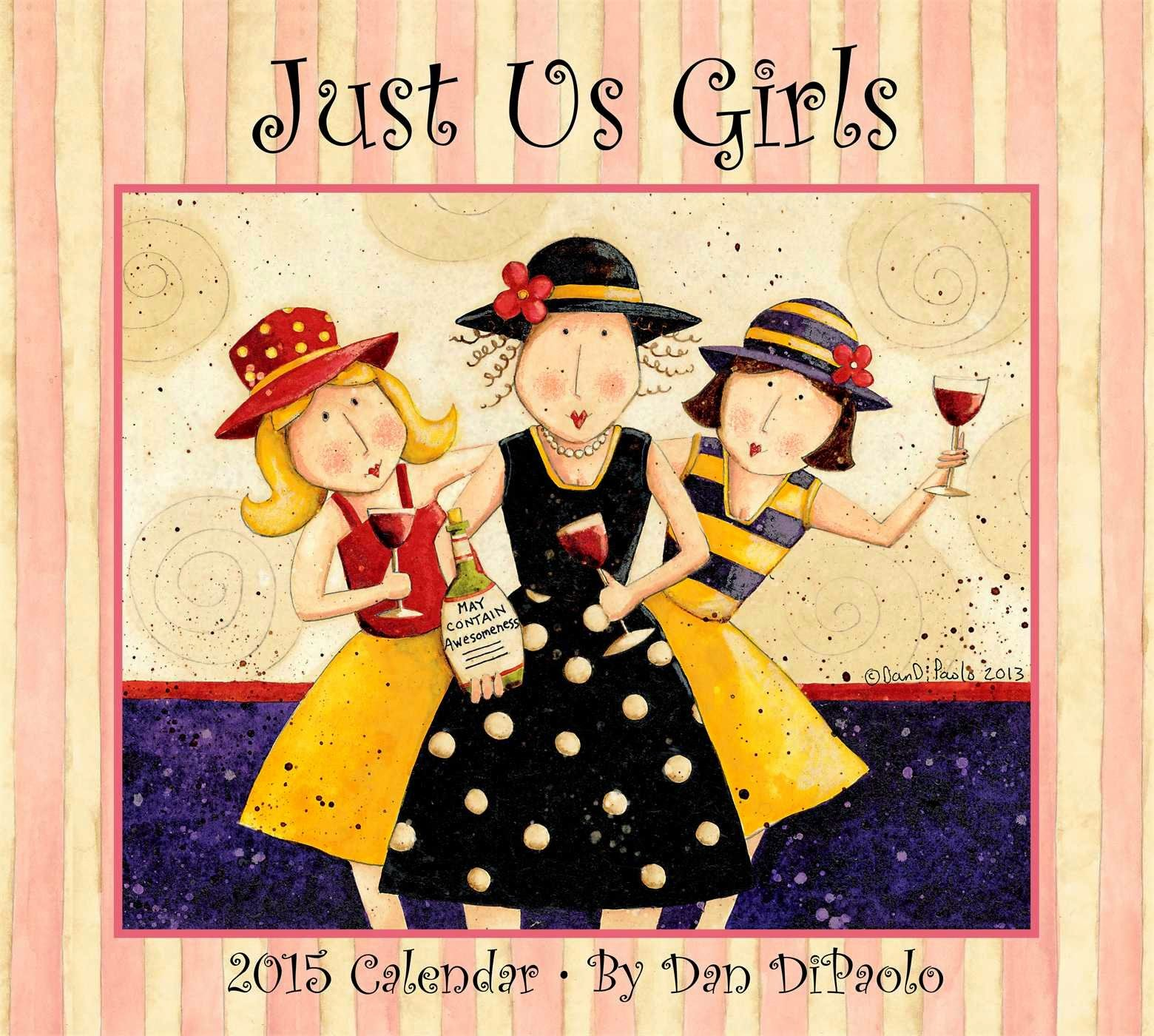 2015 Just Us Girls Calendar