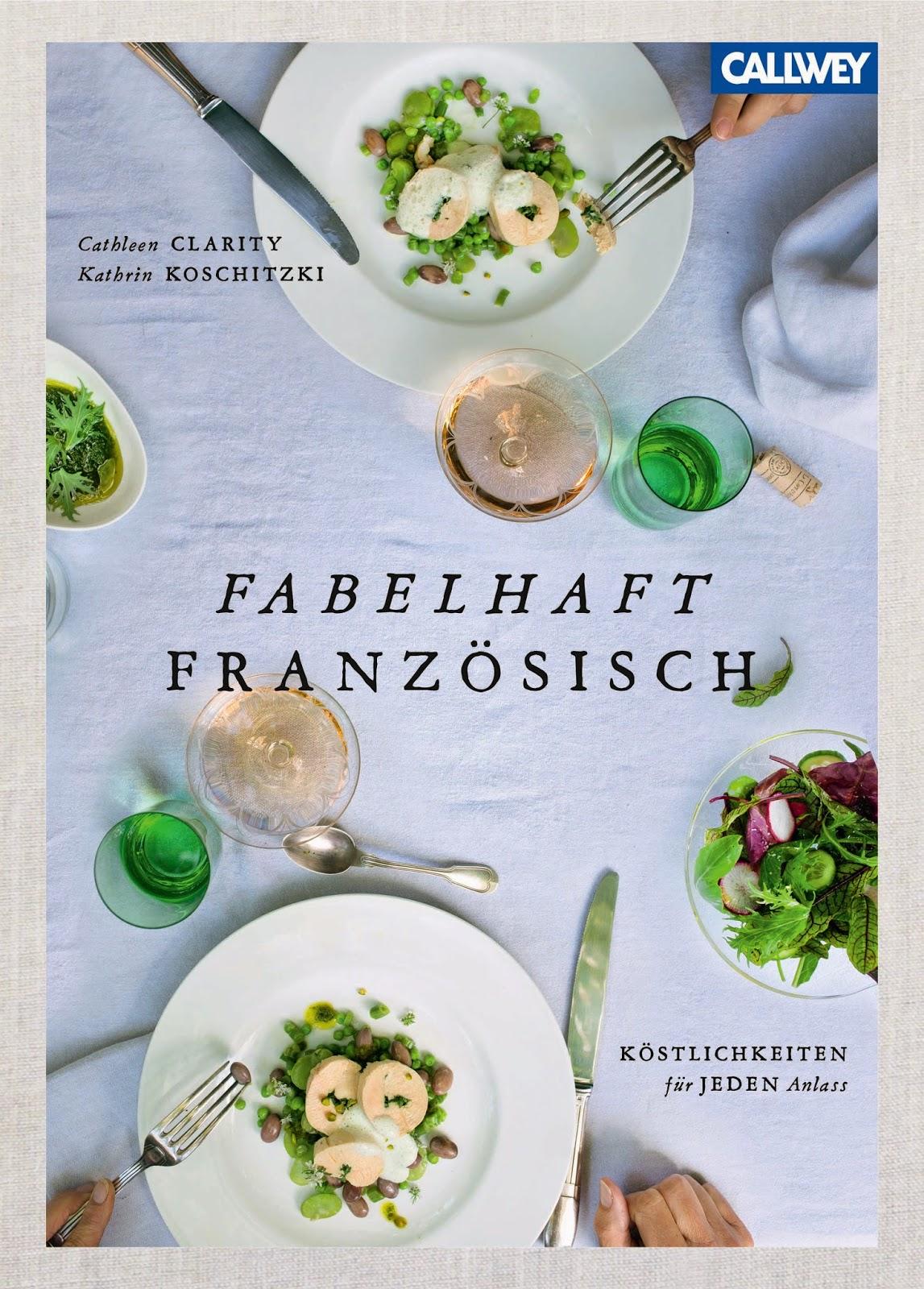 Buchvover von Fabelhaft französisch aus dem Callwey Verlag