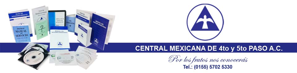 CENTRAL MEXICANA DE 4to y 5to PASO