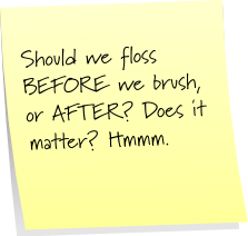 Flossing Sticky Note Saturday