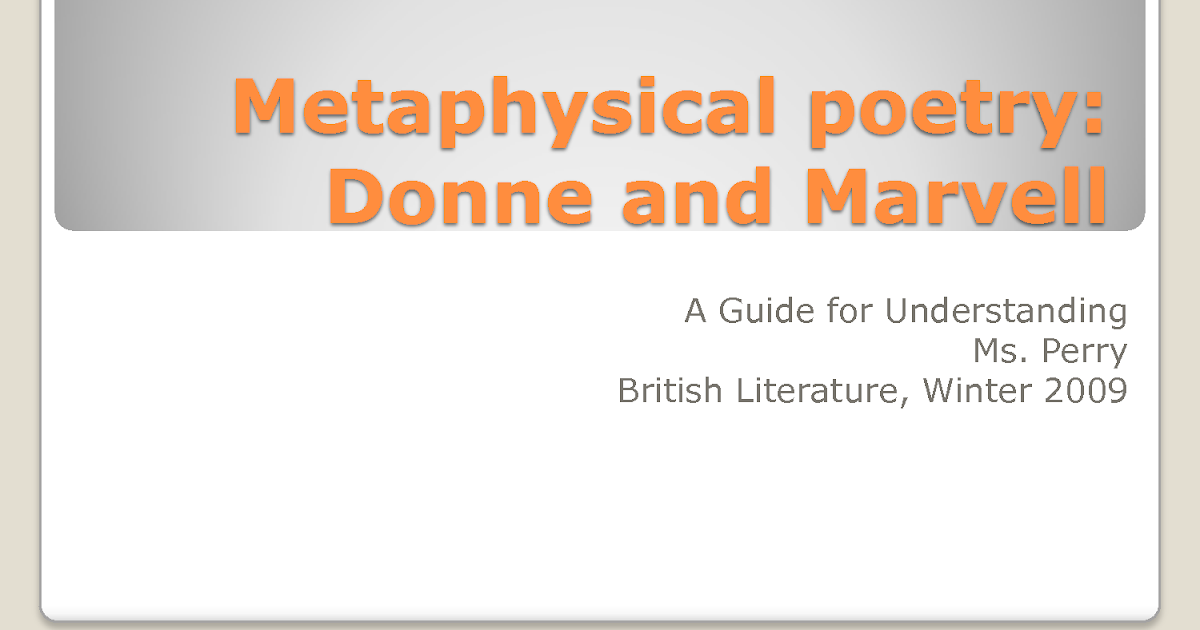 metaphysical poetry 2 essay Block 2 : metaphysical poetry to milton is divided into five units, which are as the  following:  refuting the metaphysical poets, eliot in his essay declared.