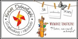 http://www.kwiatdolnoslaski.pl/2015/10/mistrz-nauczyciel-autorytet-wyzwanie.html