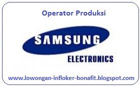 Info Lwongan Bonafit Operator Produksi PT.Samsung Electronics Bulan Oktober 2015