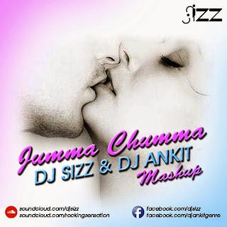 JUMMA CHUMMA 2015 REMIX - DJ SIZZ & DJ ANKIT