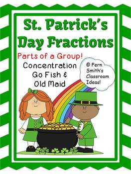 Fern SMith's Fractions for St. Patricks Concentration, Go Fish & Old Maid for Common Core