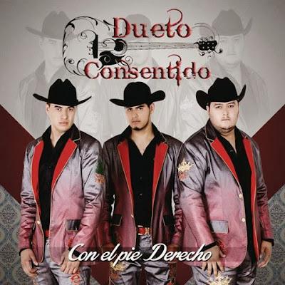 Dueto Consentido – Con El Pie Derecho 2014
