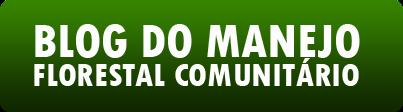 Blog do Manejo Florestal Comunitário