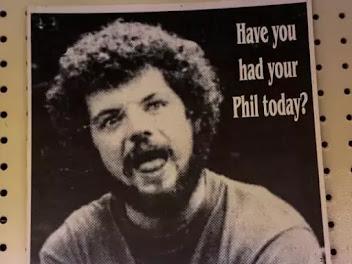 RIP PHIL