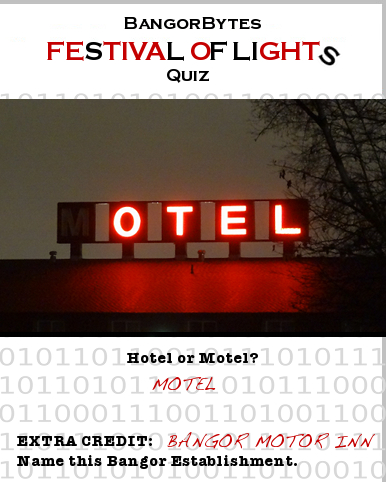 Festival_of_Lights,Queen_City_Quiz,hotel,motel,Bangor,answer
