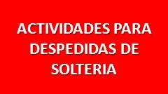 DESPEDIDAS DE SOLTERIA