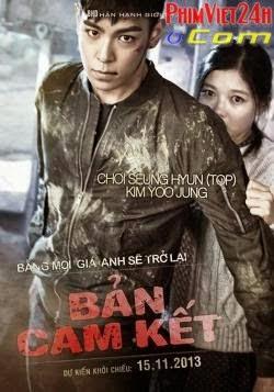 xem phim ban cam ket 2013 full hd vietsub online poster