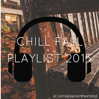 Chill fall playlist 2015