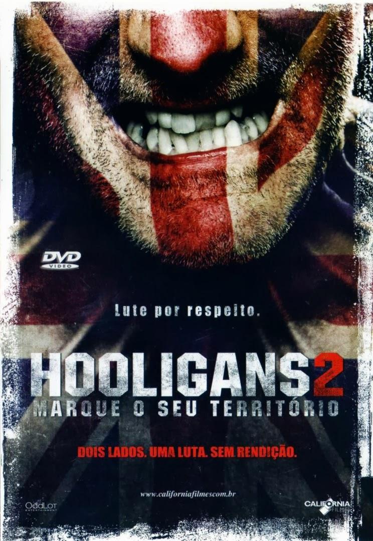 Hooligans 2: Marque o Seu Território – Dublado (2009)