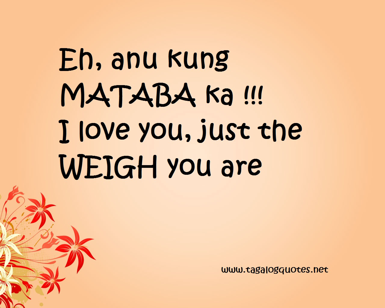 Love Quotes For Him Tagalog Pick Up Lines : Tagalog Love Quotes