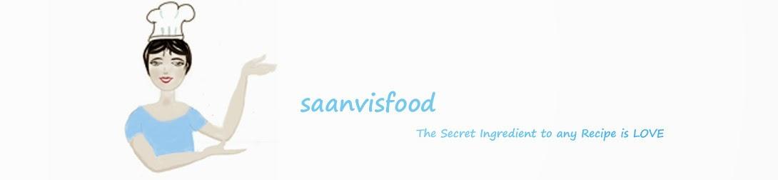 Saanvis food