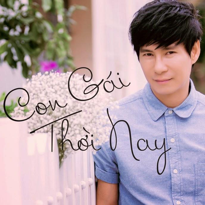 Album Lý Hải - Con Gái Thời Nay 2014
