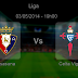 Pronostic Osasuna - Celta Vigo : Liga