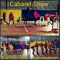 CABARET SHOW, dia 26/11, às 19 horas, no Centro Cultural Zé do Norte