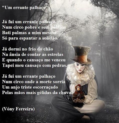 UM ERRANTE PALHAÇO / Poema escrito por VÓNY FERREIRA