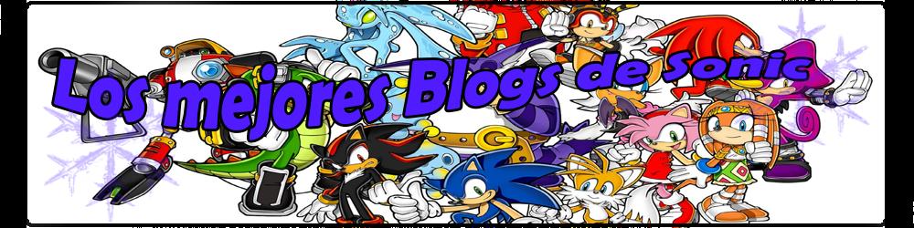Los mejores Blogs de Sonic