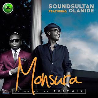 MUSIC: SOUND SULTAN F. OLAMIDE – MONSURA