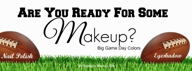 Big Game Day, Makeup & Nailpolish Looks, by Barbie's Beauty Bits