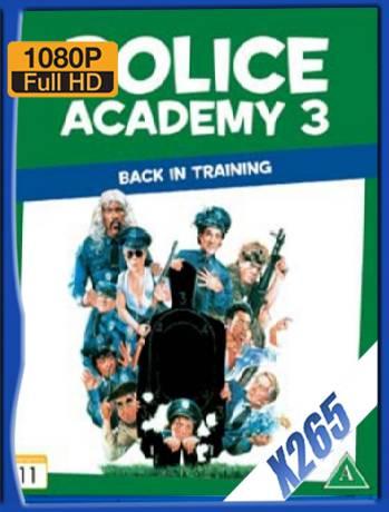 Police Academy 3 (1986) x265 [1080p] [Latino] [GoogleDrive] [RangerRojo]