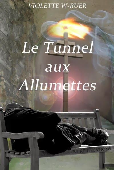 Le tunnel aux allumettes