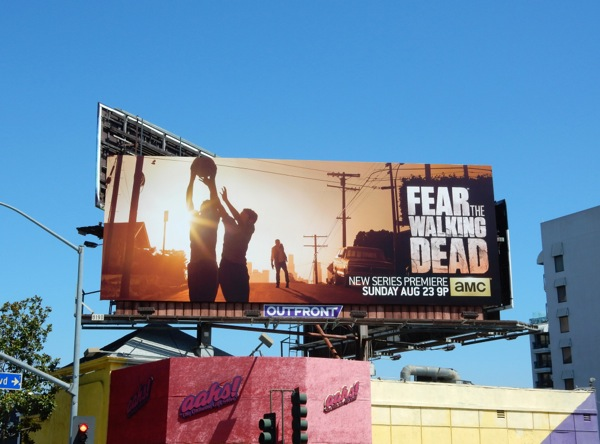 Fear the Walking Dead season 1 billboard